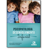 Psicopatologia E Desenvolvimento Infantil