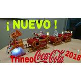 Trineo Cocacola 2018 Con Luz Y Sonido Coleccion Completa