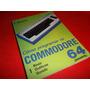 Cómo Programar Su Commodore 64 Monteil Excelente