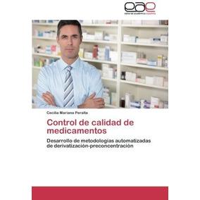 Control De Calidad De Medicamentos: Desarrollo De Metodologí