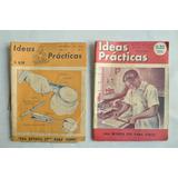 Lote X2 Ideas Practicas N 7 28 Revista 1944 46 Jorge Duclout