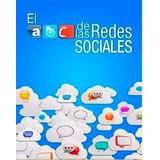 Libro Digital El Abc De Las Redes Sociales