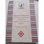 Libro Mujeres Indígenas Derechos Político Electorales Gaspar