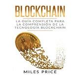 Bitcoin - Libro - Blockchain Guia Completa - Miles Price