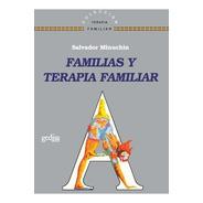 Familias Y Terapia Familiar, Minuchin, Ed. Gedisa