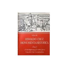 Vol Iv Oswaldo Cruz Monumenta Historica Tomo I - Nana