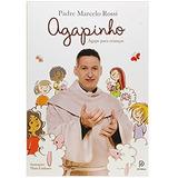 Livro Agapinho - Ágape Para Crianças - Padre Marcelo