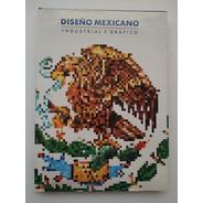 Diseño Mexicano Industrial Y Gráfico