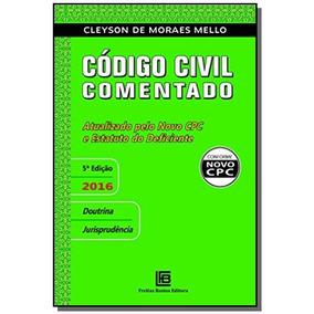 Codigo Civil Comentado: Atualizado Pelo Novo Cpc E