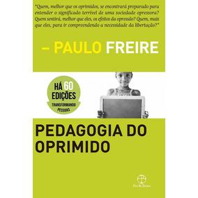 Pedagogia Do Oprimido - Capa Dura - Paz E Terra