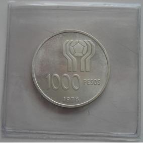 1000 Pesos Moneda De Plata Mundial 1978 Cuño 1978