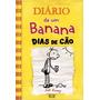 Diário De Um Banana V. 4 E V.5