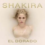 Shakira El Dorado - Cd Pop