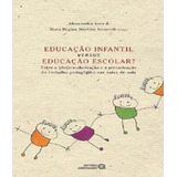 Educacao Infantil Versus Educacao Escolar?