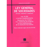 Ley General De Sociedades Ley 19.550 Sebastián Balbín