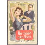 Livro Biblioteca Das Moças Um Coração Entre Flores Vol. 71