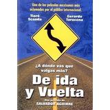 De Ida Y Vuelta Película Tiaré Scanda Dvd
