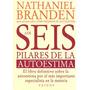 Libro Los Seis Pilares De La Autoestima Ed Paidos