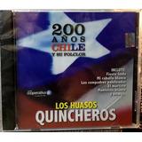 Los Huasos Quincheros - 200 Años Chile Y Su Folclor (2009)