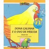 Dona Galinha E O Ovo De Páscoa - Col. Dó - Ré - Mi - Fá
