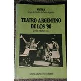 Teatro Argentino De Los 90. Osvaldo Pellettieri