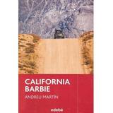 California Barbie, De Andreu Martín (periscópio) Andreu Mar