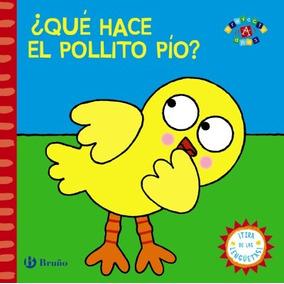 ¿qué Hace El Pollito Pío?(libro Infantil)
