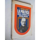 La Política. Lógica Y Método En Cien. Soc. Sartori Política