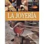 Libro: La Joyería - Parramon - Codina I Armengol, Carles