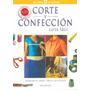 Corte Y Confección - Curso Fácil - Hermenegildo Zampar