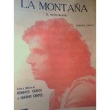 Partitura Piano La Montaña Roberto Carlos Y Erasmo Carlos