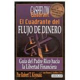 El Cuadrante Del Flujo Del Dinero De Robert Kiyosaki - Pdf