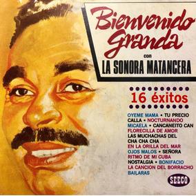 Cd Bienvenido Granda Con La Sonora Matancera 16 Exitos