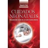 Sola Cuidados Neonatales 2 Ts Libro Nuevo