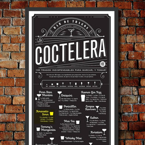 Poster Coctelera, 100 Tragos Para Armar Y Marcar!