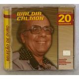 Cd Waldir Calmon (seleção De Ouro ) Hbs