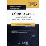 Código Civil - Anotado Pelas Bancas Examinadoras - 2ª Ed.