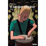 El Tambor Africano - Montero, Jose