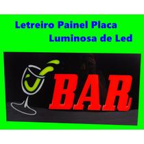Letreiro Painel Placa Luminosa Em Led Escrito Bar