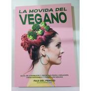 La Movida Del Vegano - Del Percio - Abre, 2019