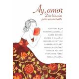 Ay, Amor - Antologia Romanticas