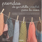 Prendas De Ganchillo/crochet Para La Casa Aa.vv.