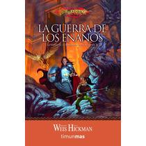 Leyendas De La Dragonlance 02 La Guerra De Los Enanos Libro