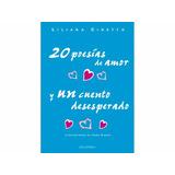 20 Poesías De Amor Y Un Cuento Desesperado. Liliana Cinetto