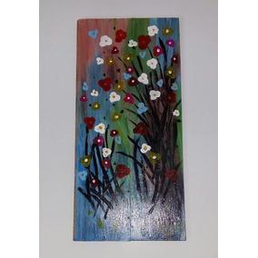 Cuadro Artesanal Flores Pintado Sobre Madera Con Acrílicos
