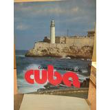 Guia Turística De Cuba. José A. Tamargo- Alberto Riaza.