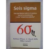 Seis Sigma. El Camino Hacia La Excelencia - Barbara Wheat