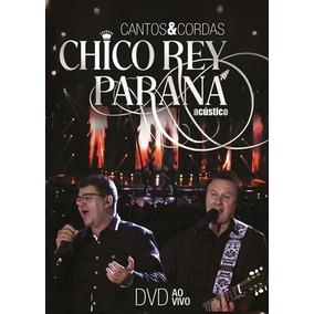 Chico Rey E Parana-contos E Cordas - Ao Vivo Dvd
