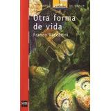 Otra Forma De Vida, Franco Vaccarini, Ed. Sm.