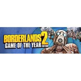 Borderlands 2 Goty Edition @ Pc Original Steam